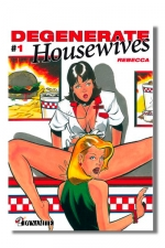 Degenerate Housewives : Quand les femmes au foyer découvrent qu'elles ont une libido.