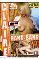 Gang Bang avec Claire : DVD spécial amatrices réelles avec Claire, la maman cougar en manque de sensations fortes.