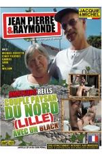 Jean Pierre et Raymonde : Un couple de paysans (d'un certain �ge) r�alise leur fantasme de baiser avec un black devant la cam�ra.