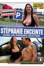 Stephanie enceinte dans un parking routier : DVD sp�cial sexe amateur avec st�phanie de Biscarosse, sur un parking routier pour sa premi�re exhibe.
