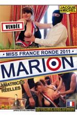 Marion - Miss France ronde 2011 : Marion, �lue Miss ronde 2011, r�vait d'un gang-bang. Jacquie et Michel lui ont permis de r�aliser ce fantasme.