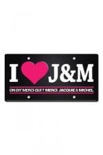 Plaque métal I love J&M : Plaque de porte haute qualité en métal, dimensions 20 x 30 cm, avec message I love Jacquie & Michel.