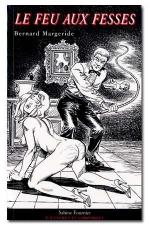 Le feu aux fesses : Plaisirs... entre puritanisme et punitions...