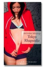 Tokyo Rhapsodie : A la découverte du Tokyo secret et sexuel.